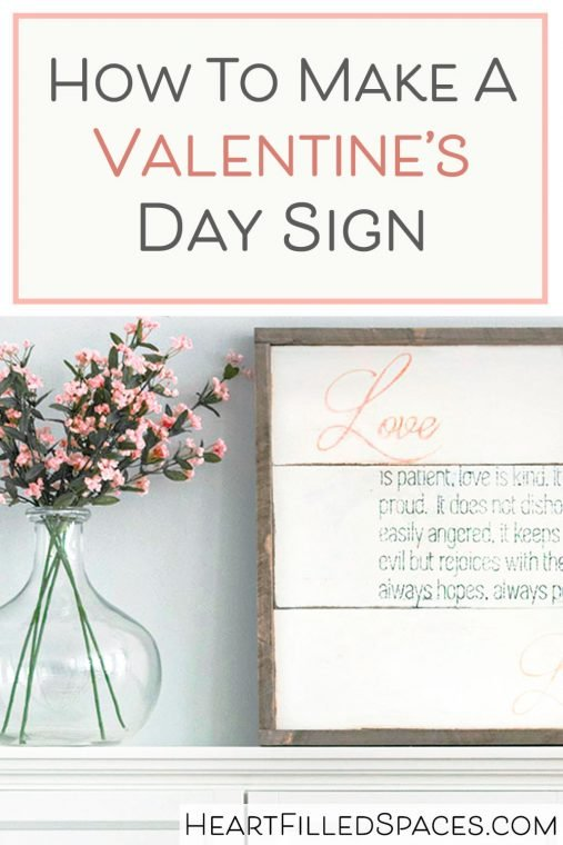 DIY Valentine's Day Sign with rustic distressed finish and 1 Corinthians 13 scripture verse.