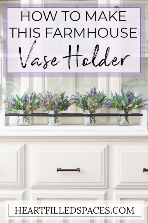 DIY Farmhouse Style Vase Holder