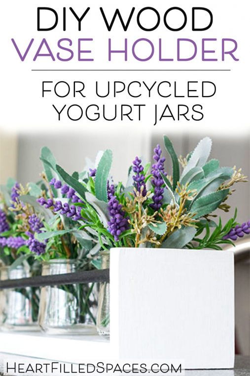 How to make a DIY wood holder for Oui yogurt jars to use as a table centerpiece.