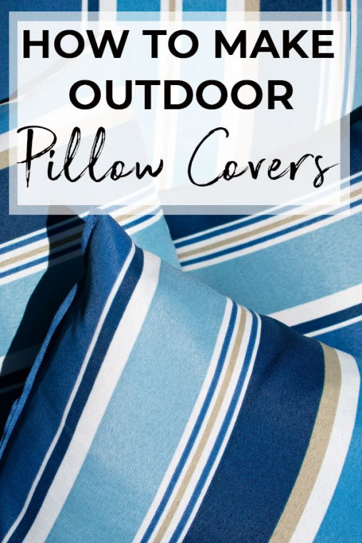 Outdoor pillow covers on a budget.