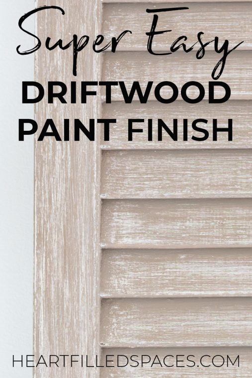 DIY driftwood paint finish.