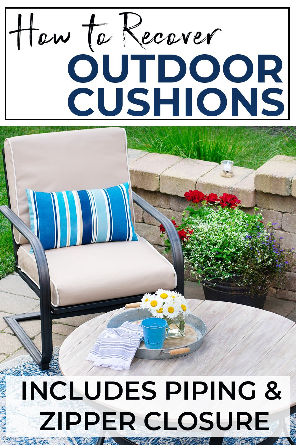 How To Recover Your Outdoor Cushions For Your Deck Or Patio Furniture