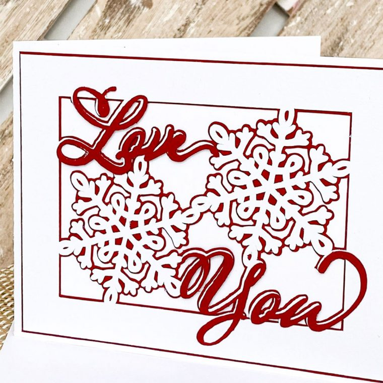Valentine's Day SVG Snowflake Love You Card